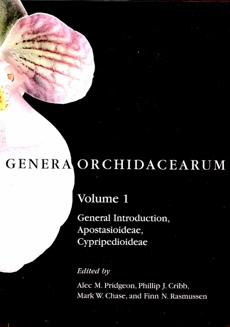 Genera Orchidacearum: Vol. 1 (General Introduction, Apostasioideae, Cypripedioideae).