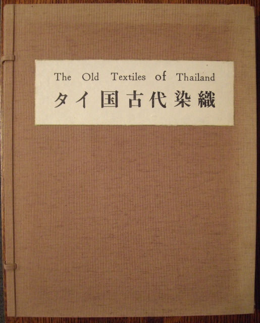The Old Textiles of Thailand (2 Vols.).