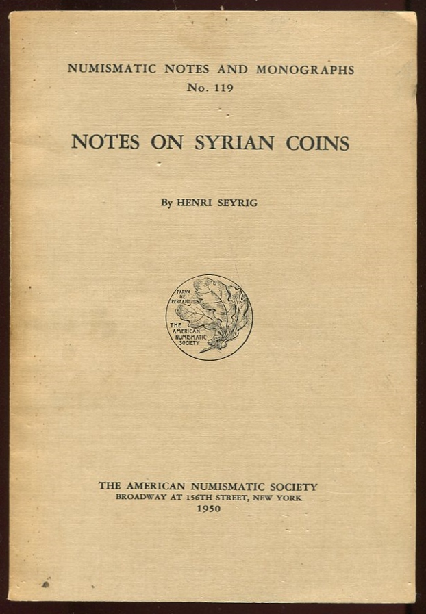 Notes on Syrian Coins. Henri Seyrig.