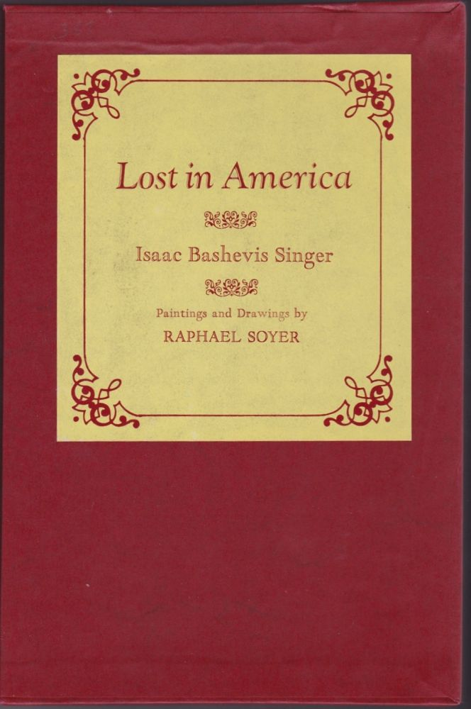 Lost in America (the Signed/Limited Edition). Isaac Singer.
