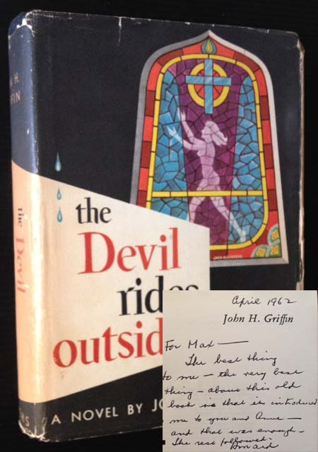 Ther Devil Rides Outside. John Howard Griffin.