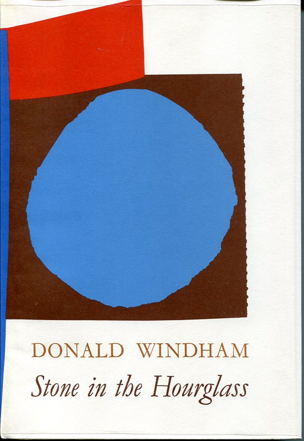Stone in the Hourglass. Donald Windham.