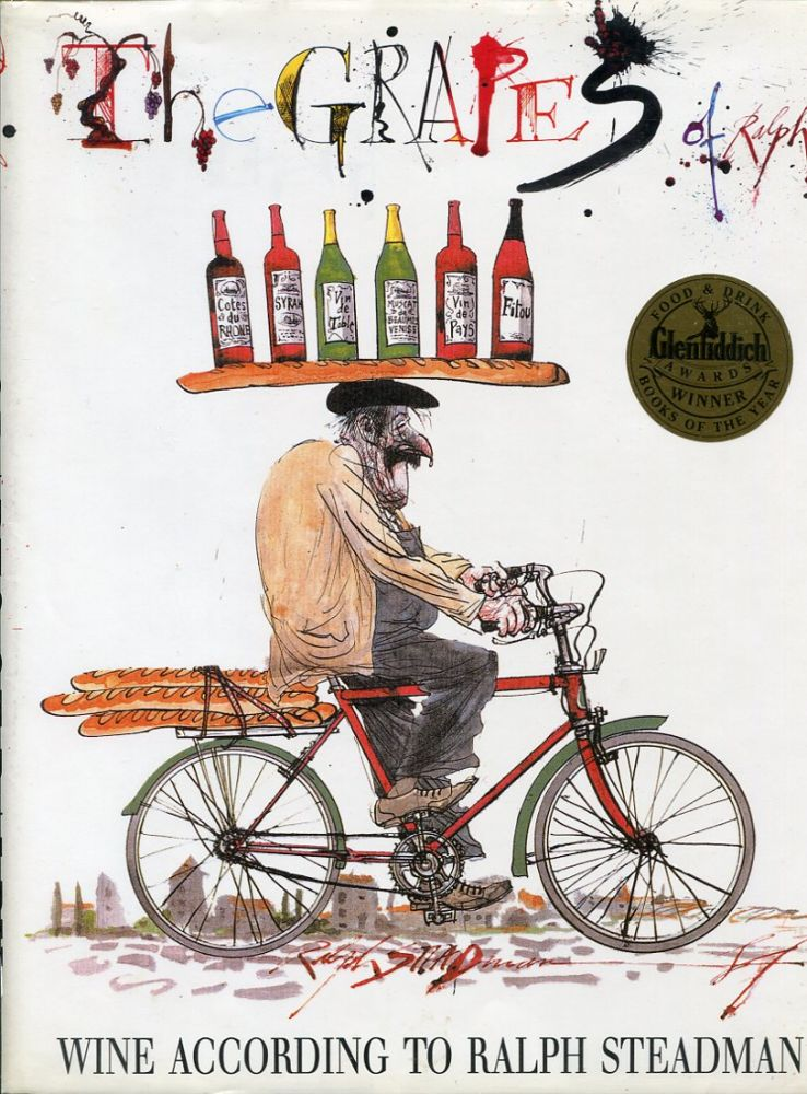 The Grapes of Ralph: Wine According to Ralph Steadman (The Galley Proof).