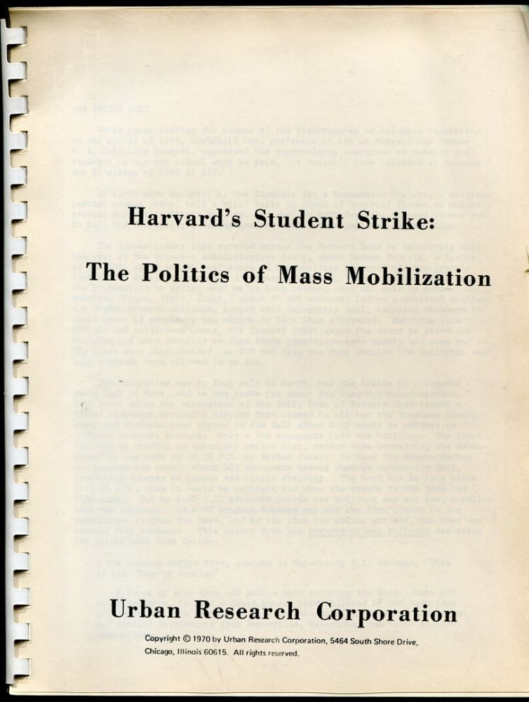 Harvard's Student Strike: The Politics of Mass Mobilization.