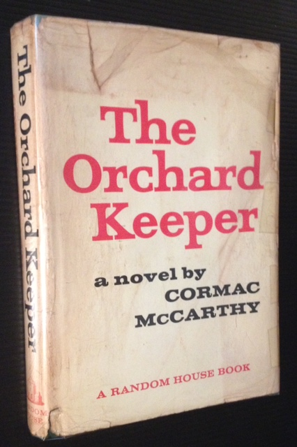 The Orchard Keeper. Cormac McCarthy.