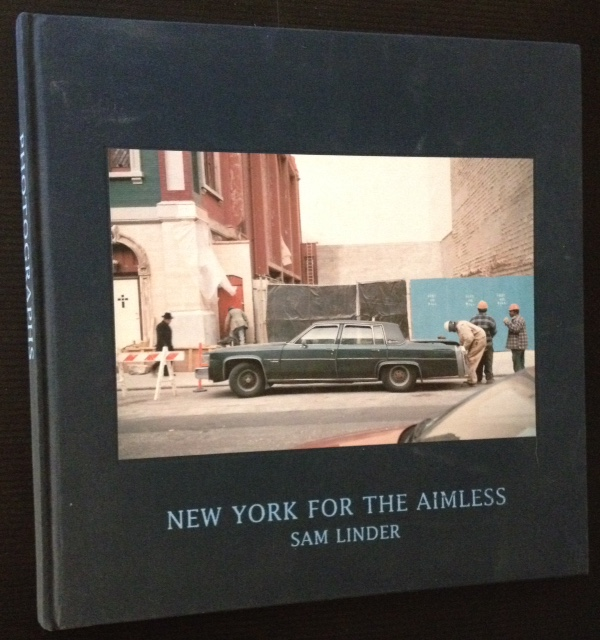 New York for the Aimless. Sam Linder.
