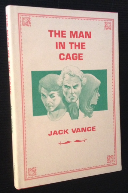 The Man in the Cage. Jack Vance.