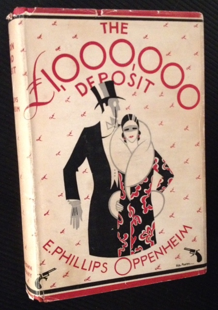 The Million Pound Deposit. E. Phillips Oppenheim.