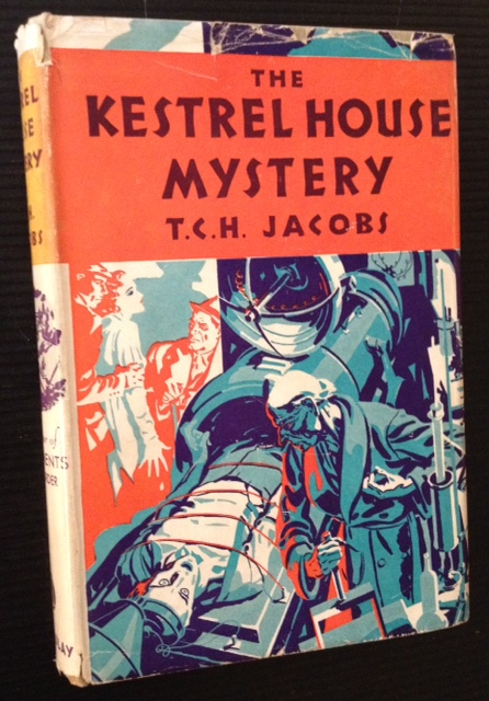 The Kestrel House Mystery. T C. H. Jacobs.