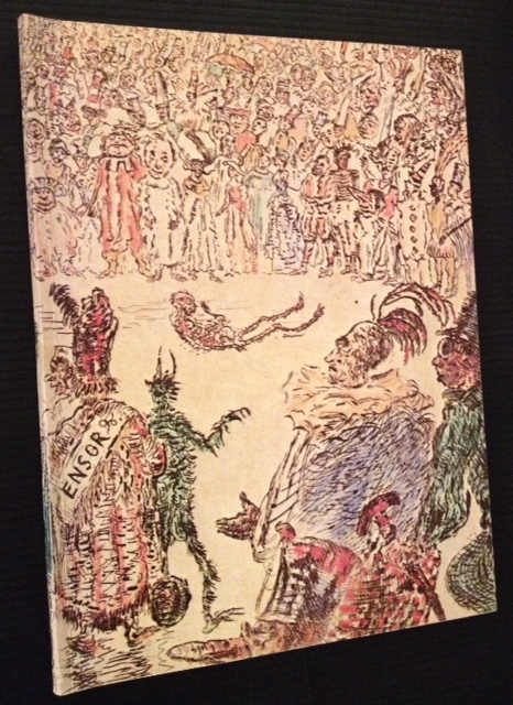 The Extraordinary Visions of James Ensor: 60 Fantastic Etchings 1886-1904.
