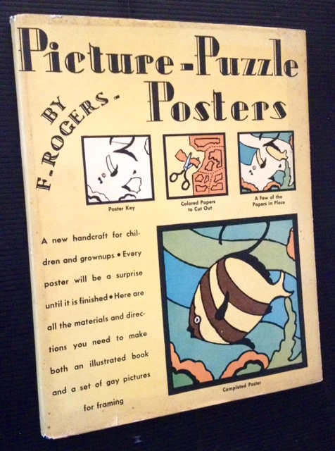 Picture--Puzzle--Posters (in Dustjacket). F. Rogers.