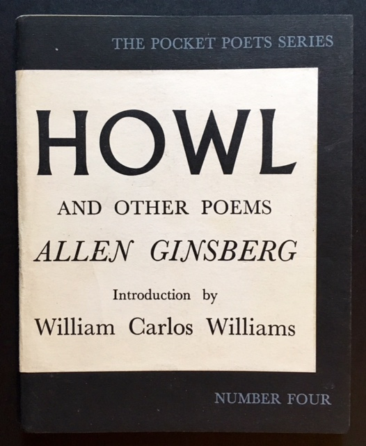 Howl and Other Poems (SIGNED BY 5 OF THE BOOK'S PRINCIPAL FIGURES). Allen Ginsberg.