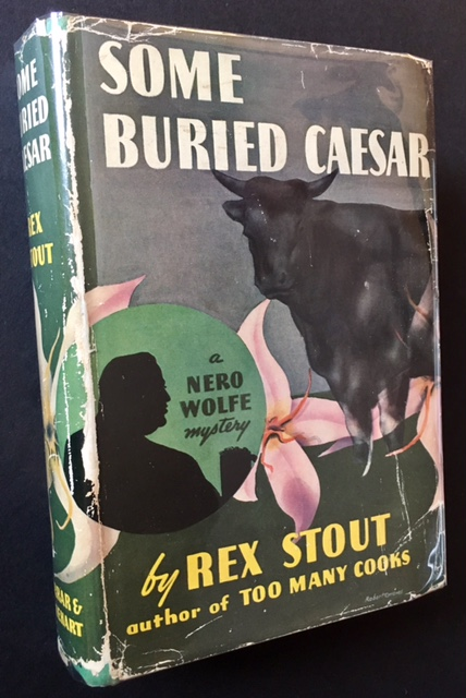 Some Buried Caesar: A Nero Wolfe Mystery. Rex Stout.