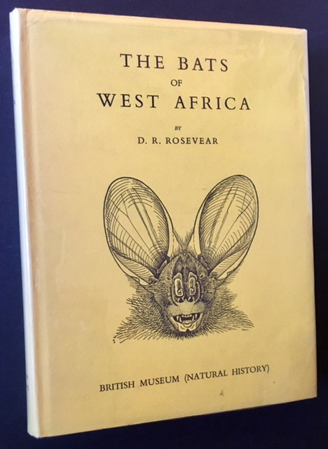 The Bats of West Africa. D R. Rosevear.