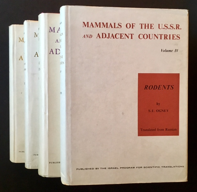Mammals of the U.S.S.R.--Rodents (in 4 Vols.). S I. Ognev.
