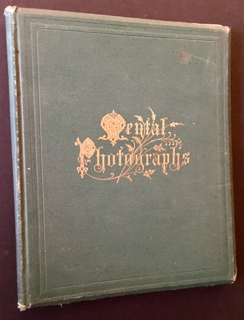Mental Photographs: An Album for Confessions of Taste, Habits, and Convictions. Ed Robert Santon.