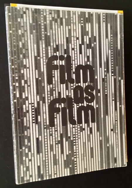 Film as Film: Formal Experiment in Film 1910-1975 (With the Publisher's Promotional 8 Pg. Booklet).