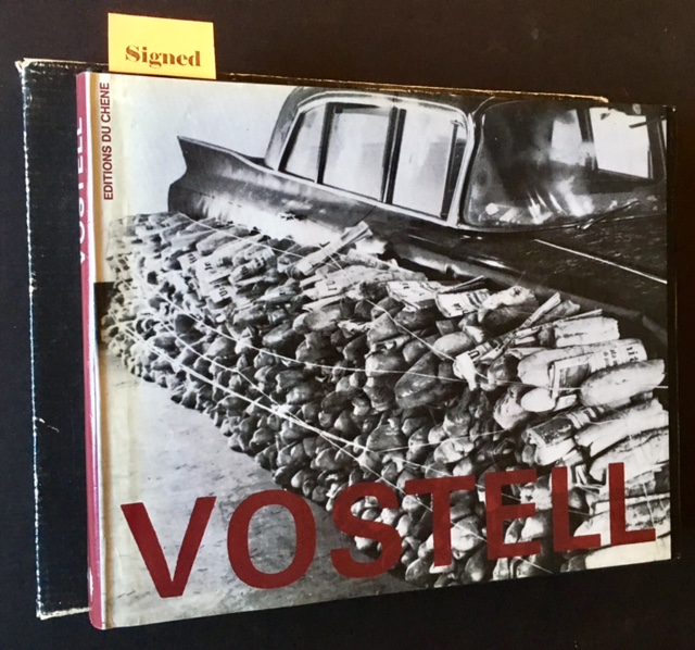 Vostell: Environments/Happenings 1958-1974 (With a Signed Serigraph). Wolf Vostell.