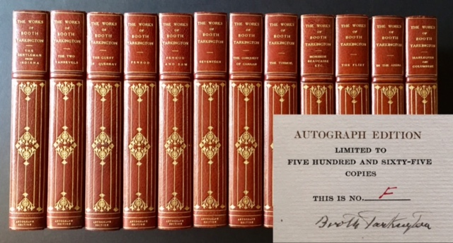 The Works of Booth Tarkington (The Autograph Edition--Complete in 12 Vols., Lettered, in Full Levant Morocco and Including a Tipped-In Manuscript Page). Booth Tarkington.