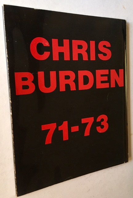 Chris Burden 71-73. Chris Burden.