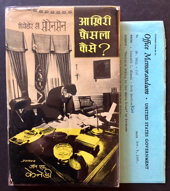 Decision-Making in the White House (Ted Sorensen's Copy AND The First Hindi Edition). Ted Sorensen.