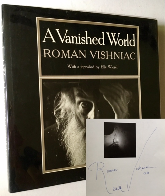 A Vanished World (Signed by Roman Vishniac). Roman Vishniac.
