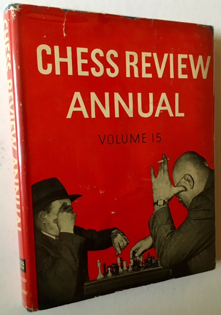 Chess Review Annual -- 1947 (In a Bright, Crisp Dustjacket). I A. Horowitz, Eds Kenneth Harkness.