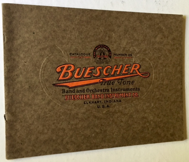 Buescher True Tone Band and Orchestra Instruments (Catalogue #26)
