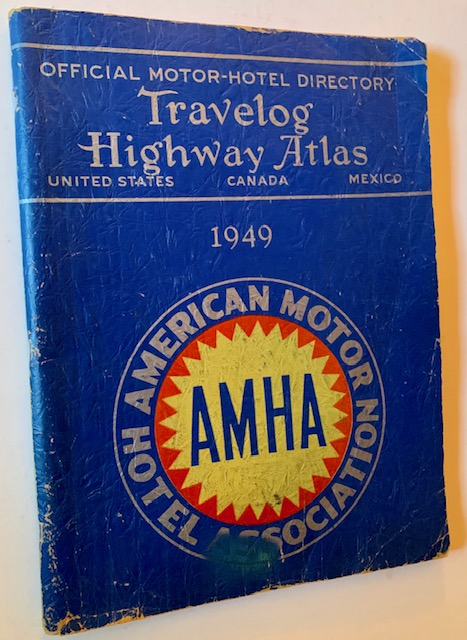 Official Motor-Hotel Directory Travelog and Highway Atlas: United States/Canada/Mexico -- 1949 (The Premiere Issue)