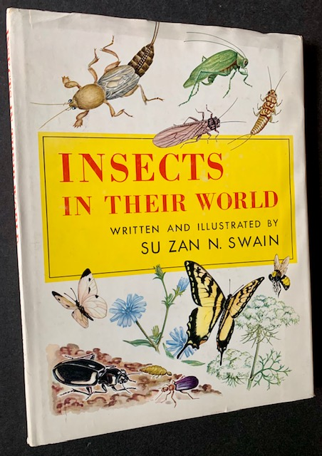 Insects in Their World. Su Zan N. Swain.