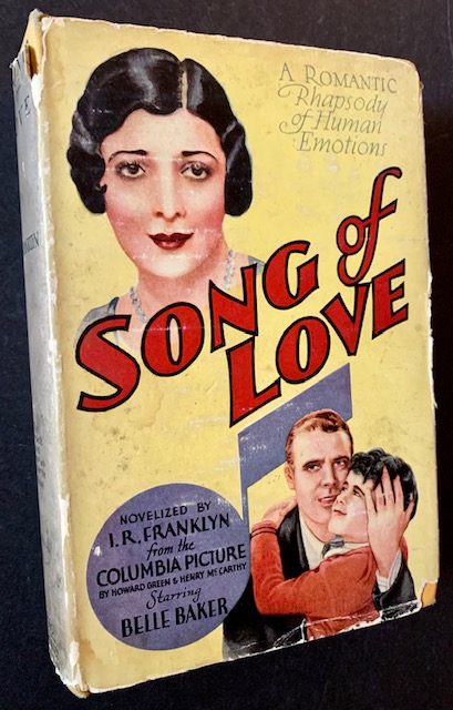 Song of Love (The Photoplay AND 1st Edition). Irwin R. Franklyn.