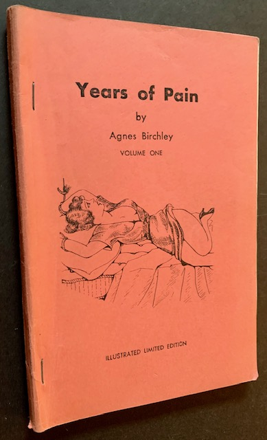 """Three Painful Years: Souvenirs of a Boarding School (""""Years of Pain"""", Volume One). Agnes Birchley."""