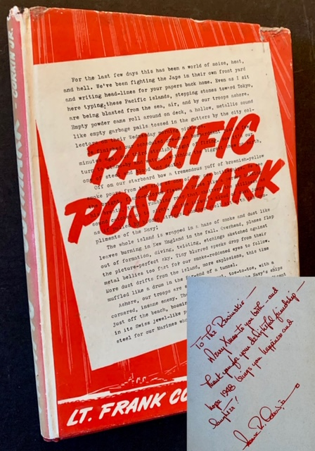 Pacific Postmark: A Series of Letters from Aboard a Fighting Destroyer in the War Waters of the Pacific. USNR Lt. Frank Corkin Jr.