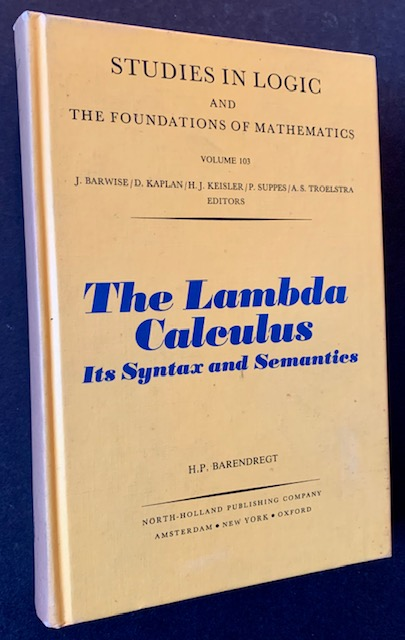 The Lambda Calculus: Its Syntax and Semantics (The 1st Edition). H P. Barendregt.