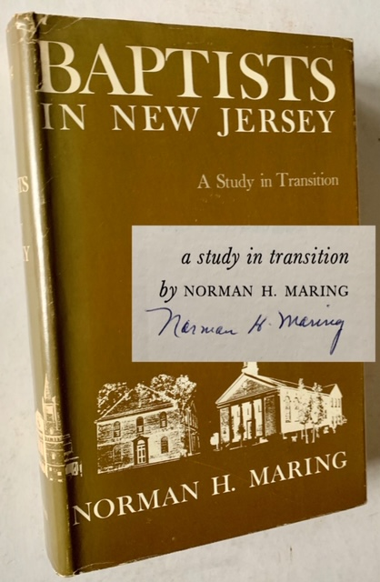 Baptists in New Jersey: A Study in Transition. Norman H. Maring.