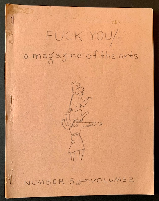 Fuck You/A Magazine of the Arts--Issue #6 (Signed by Ed Sanders, Tuli Kuperberg, Taylor Mead and Ray Bremser). printed and Published, Ed Sanders.