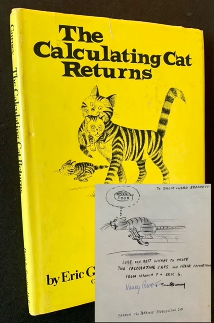 The Calculating Cat Returns (Inscribed --with Original Artwork-- by Eric Gurney). Eric Gurney, Nancy Prevo.