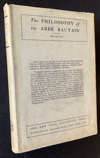 The Philosophy of the Abbe Bautain (In Dustjacket). Walter Marshall Horton.
