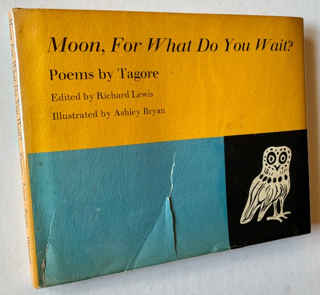 Moon, For What Do You Wait? Rabindranath Tagore.