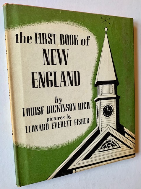 The First Book of New England. Louise Dickinson Rich.