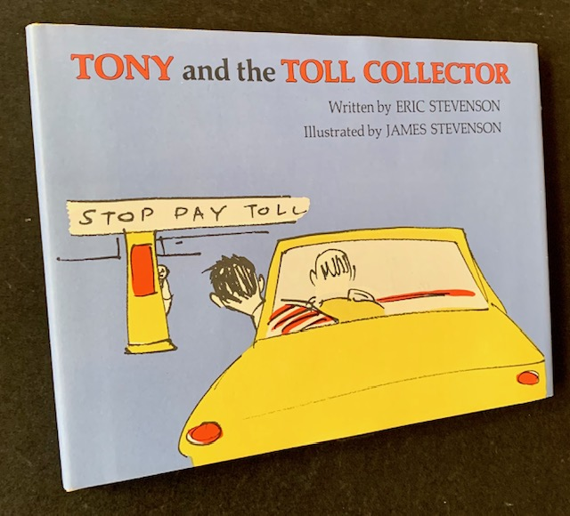 Tony and the Toll Collector. Eric Stevenson.