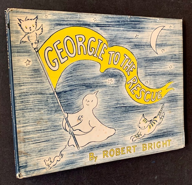 Georgie to the Rescue. Robert Bright.