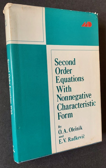 Second Order Equations with Nonnegative Characteristic Form. O. A. Oleinik, E V. Radkevic.