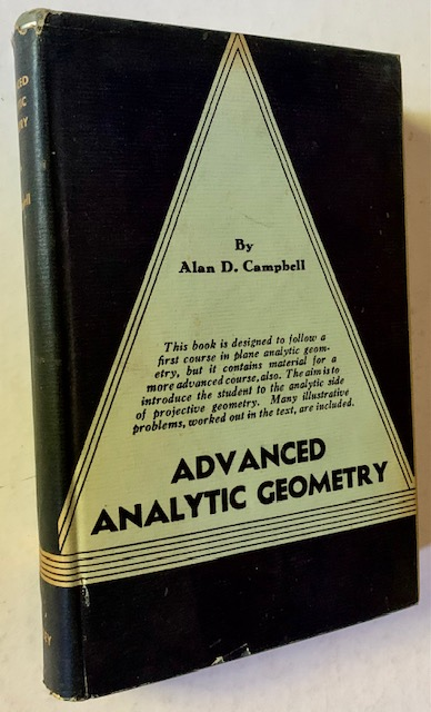 Advanced Analytic Geometry. Alan D. Campbell.