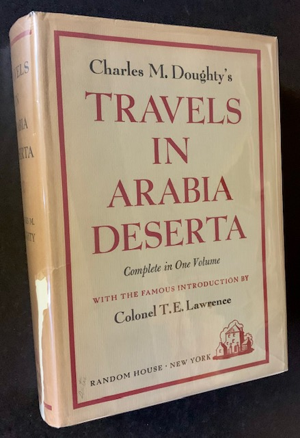 """Travels in Arabia Deserta (The """"Pasadena"""" Edition). Charles M. Doughty."""