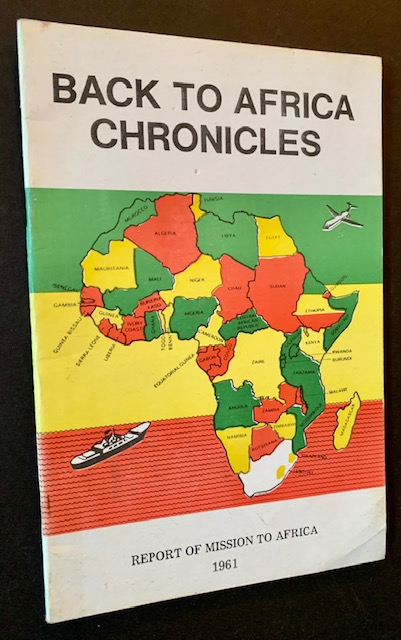 Back to Africa Chronicles (Report of Mission to Africa 1961)