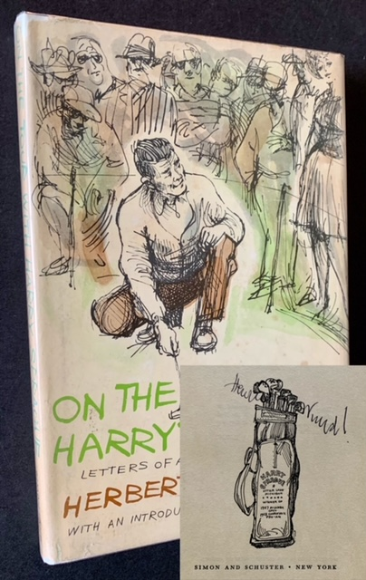 On the Tour with Harry Sprague: Letters of a Golf Pro to His Sponsor. Herbert Warren Wind.