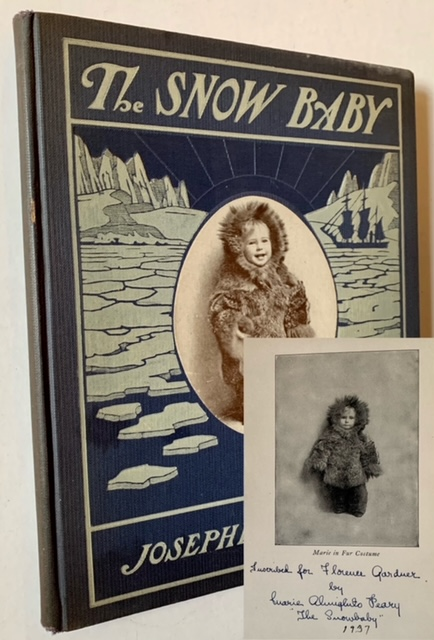 """The Snow Baby (Signed by Marie Peary, """"The Snow Baby""""). Josephine D. Peary."""