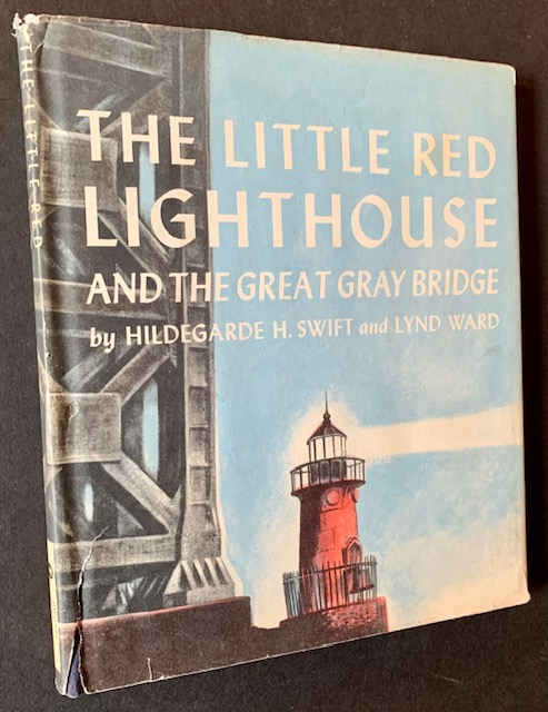 The Little Red Lighthouse and the Great Gray Bridge. Hildegarde H. Swift, Lynd Ward.
