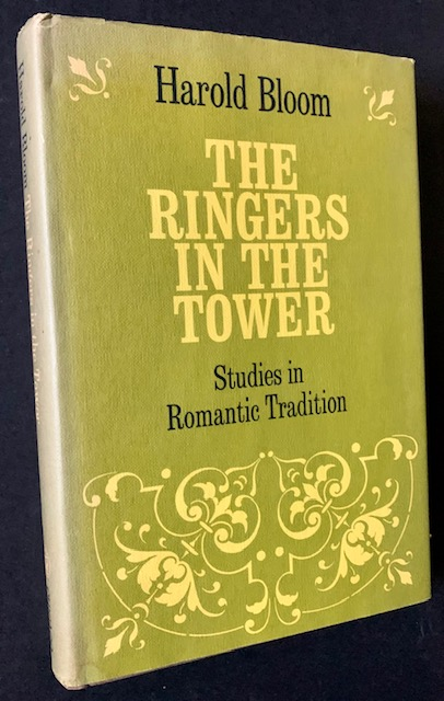 The Ringers in the Tower: Studies in Romantic Tradition (Review Copy). Harold Bloom.